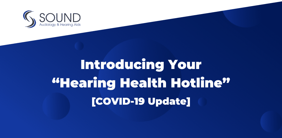 "Introducing Tri-Cities & Walla Walla's New ""Hearing Health Hotline"" [COVID-19 Update, March 17, 2020]"